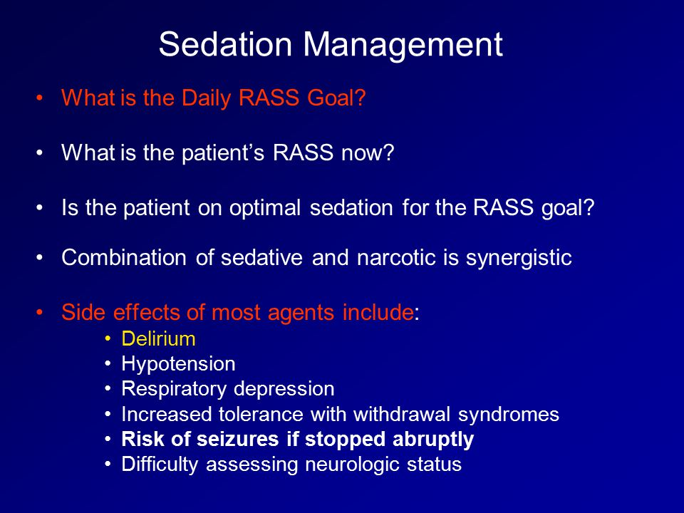 Sedation Management What is the Daily RASS Goal