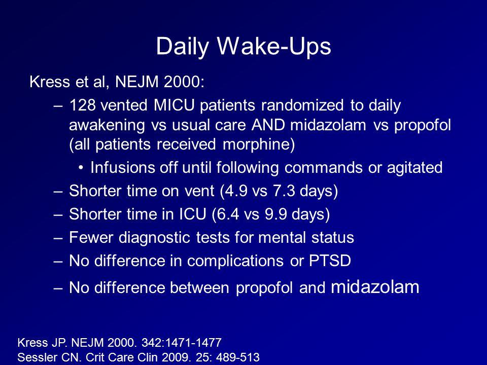 Daily Wake-Ups Kress et al, NEJM 2000: