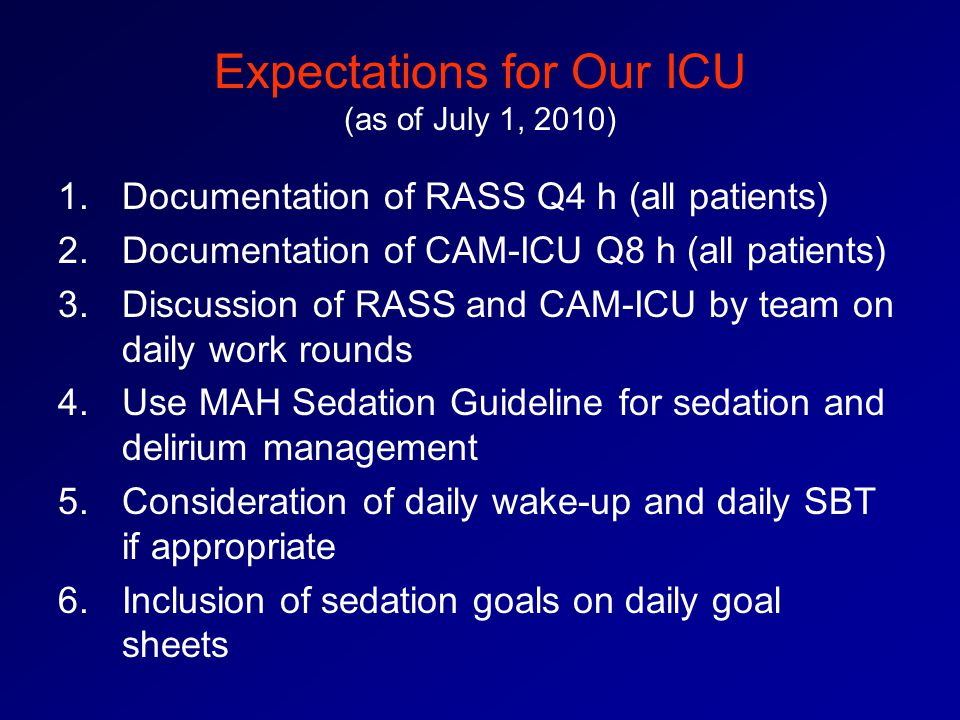 Expectations for Our ICU (as of July 1, 2010)