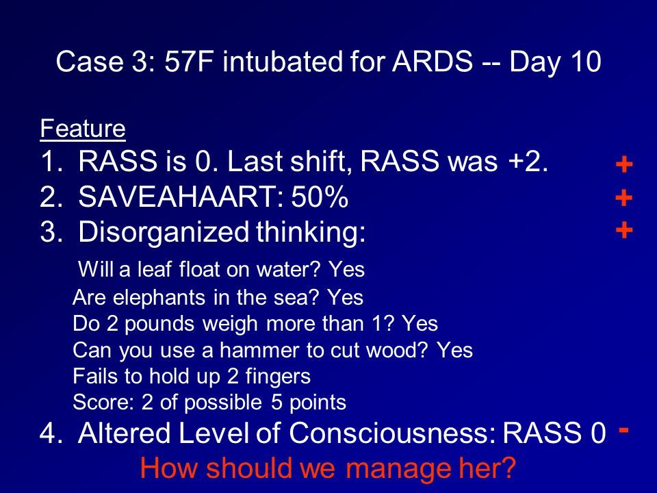 Case 3: 57F intubated for ARDS -- Day 10