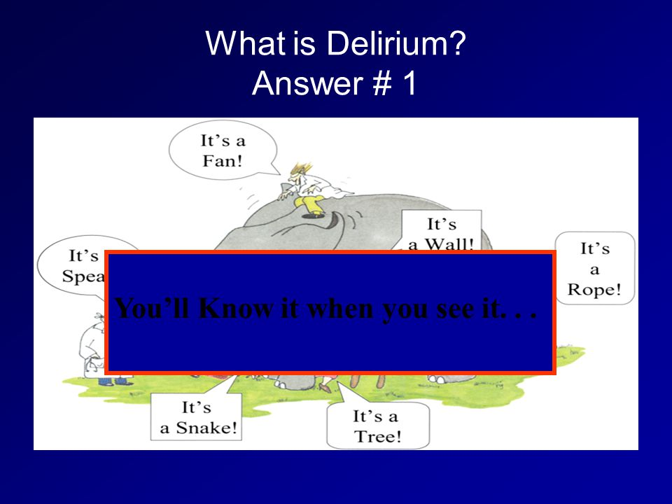 What is Delirium Answer # 1