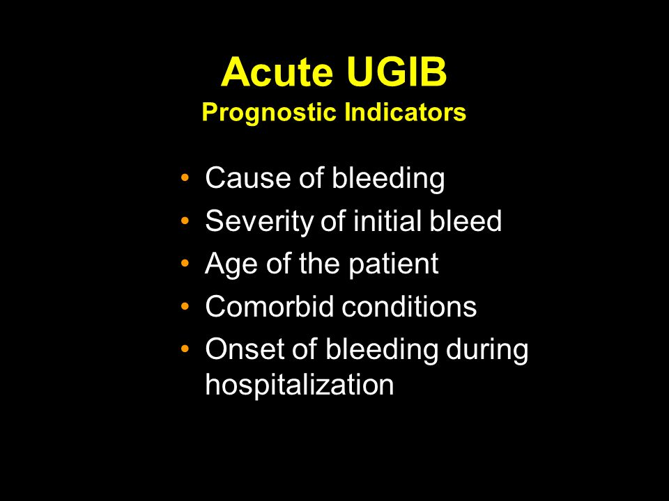 Acute UGIB Prognostic Indicators