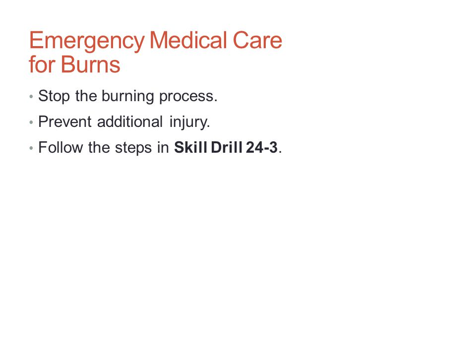 Emergency Medical Care for Burns