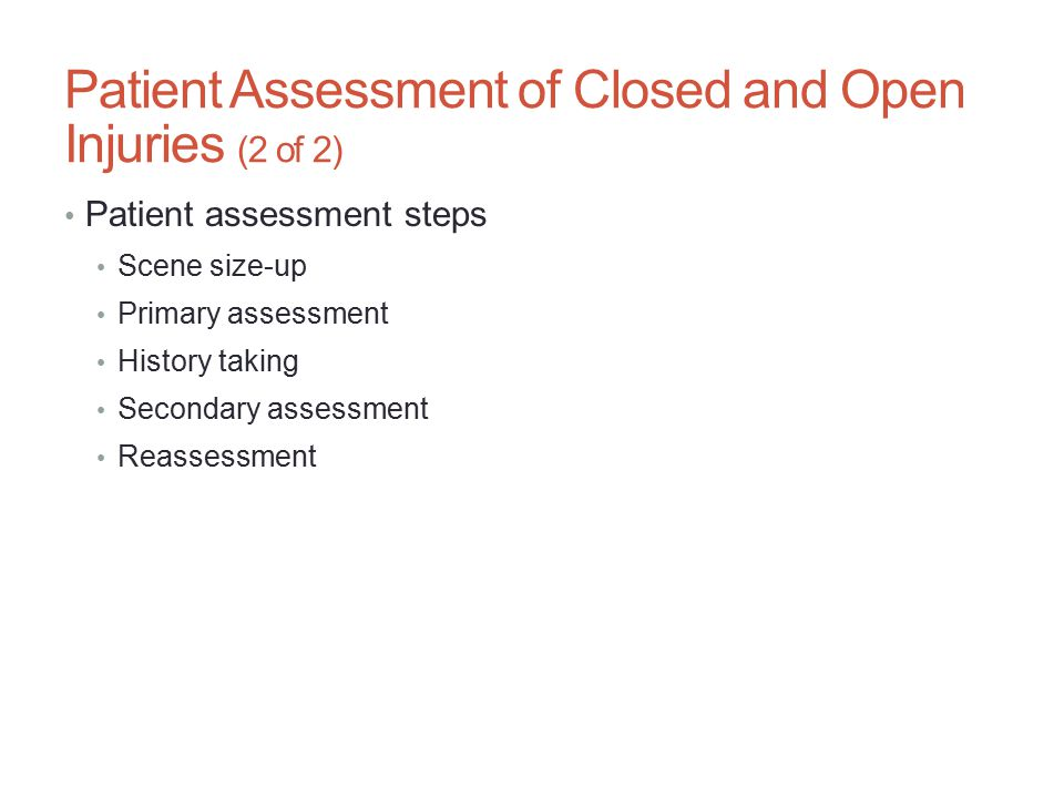 Patient Assessment of Closed and Open Injuries (2 of 2)