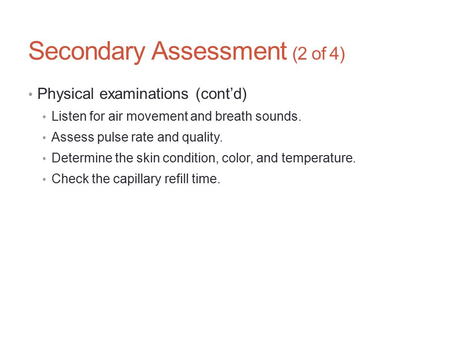 Secondary Assessment (2 of 4)