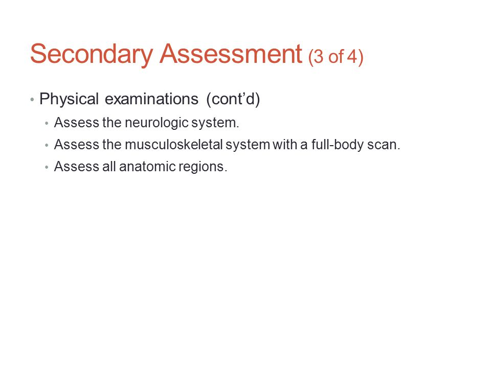Secondary Assessment (3 of 4)