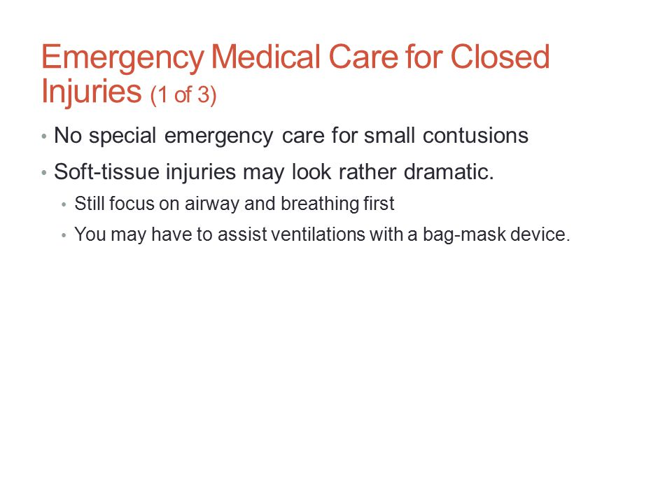 Emergency Medical Care for Closed Injuries (1 of 3)