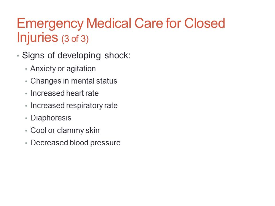 Emergency Medical Care for Closed Injuries (3 of 3)