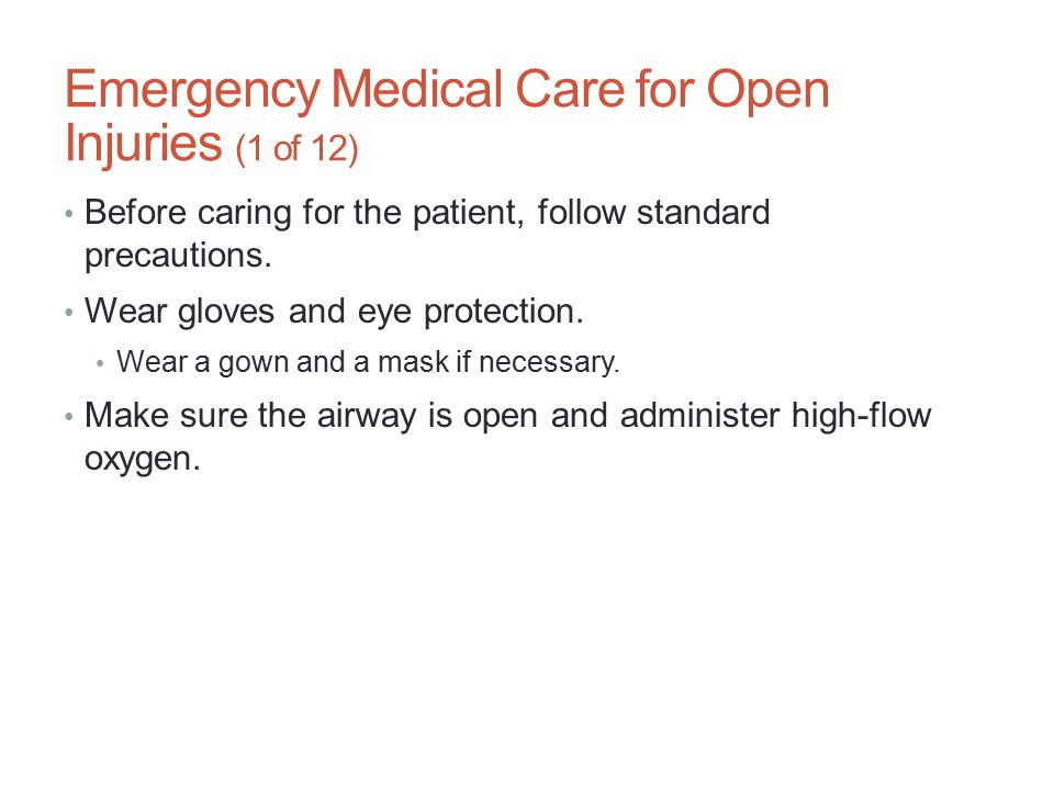 Emergency Medical Care for Open Injuries (1 of 12)