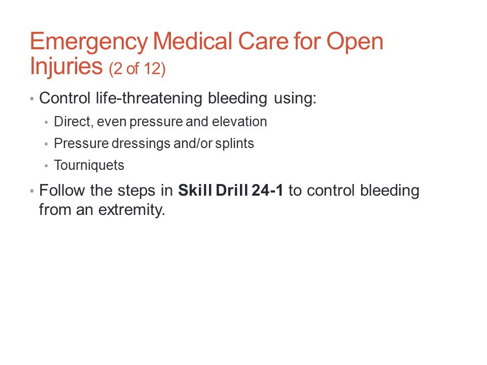 Emergency Medical Care for Open Injuries (2 of 12)