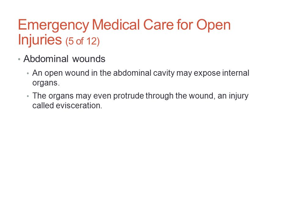 Emergency Medical Care for Open Injuries (5 of 12)