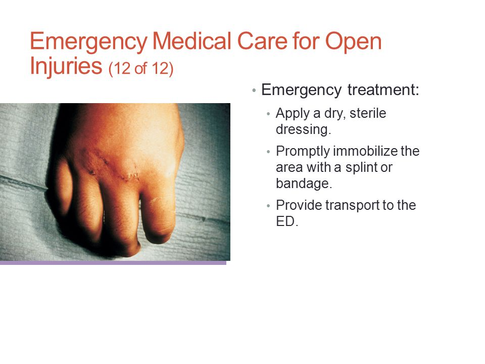 Emergency Medical Care for Open Injuries (12 of 12)
