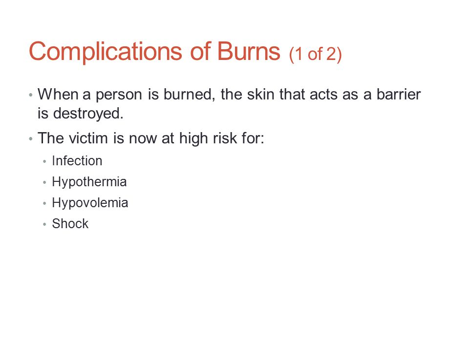 Complications of Burns (1 of 2)