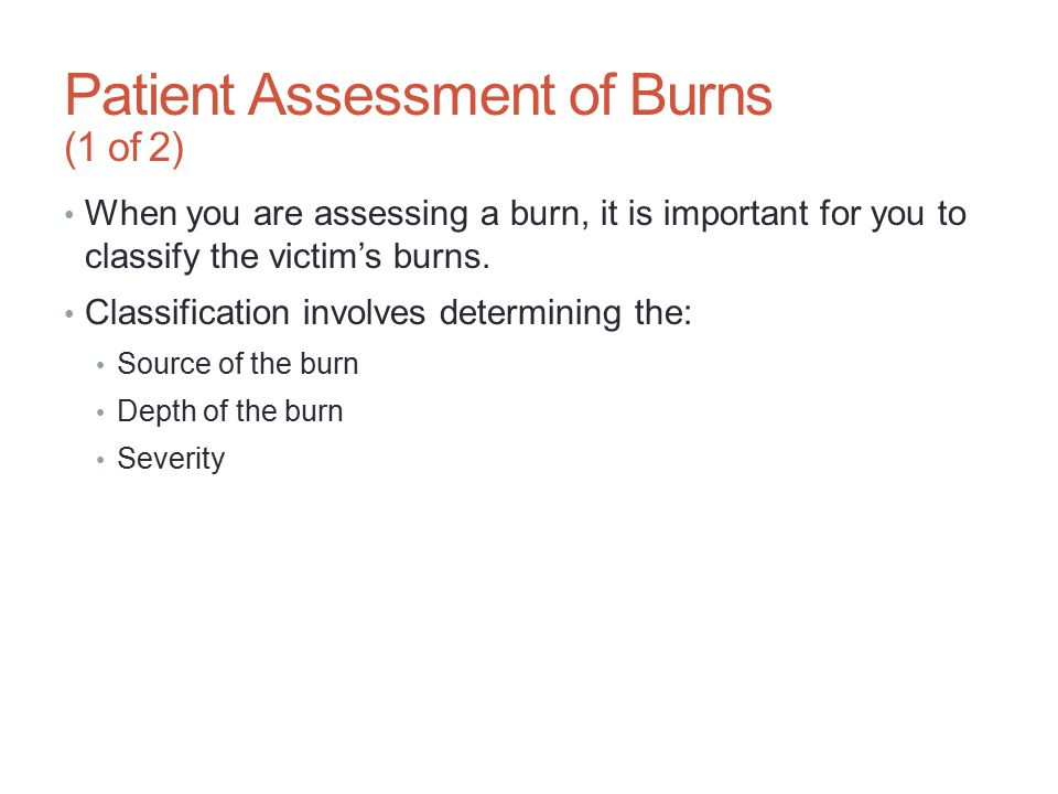 Patient Assessment of Burns (1 of 2)