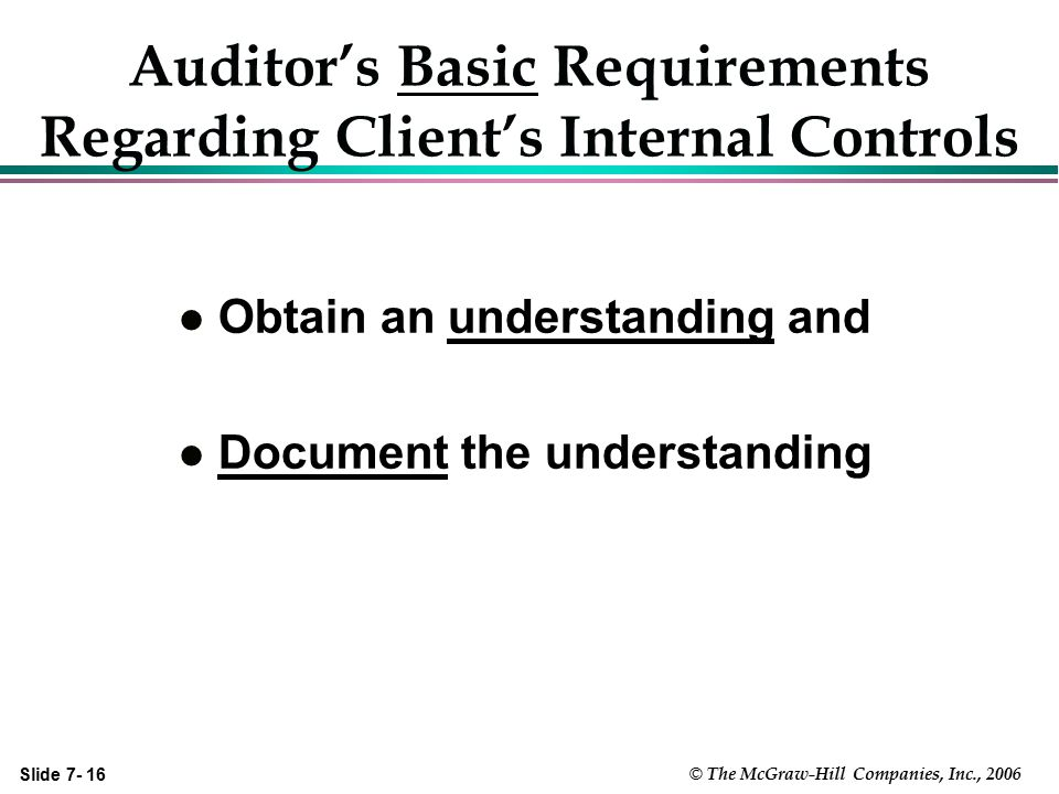 Auditor's Basic Requirements Regarding Client's Internal Controls
