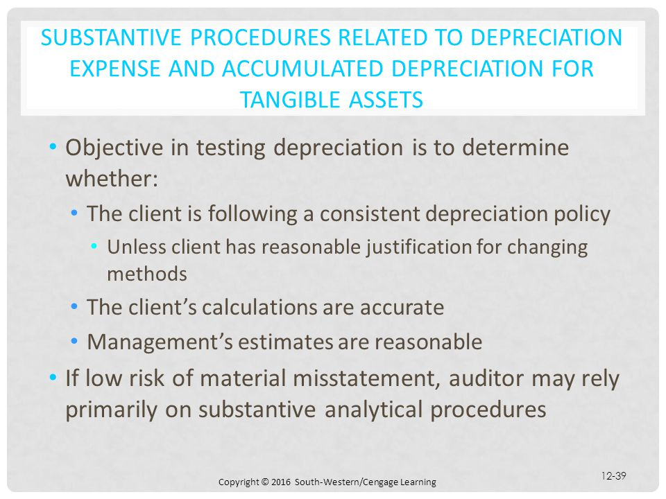 Objective in testing depreciation is to determine whether: