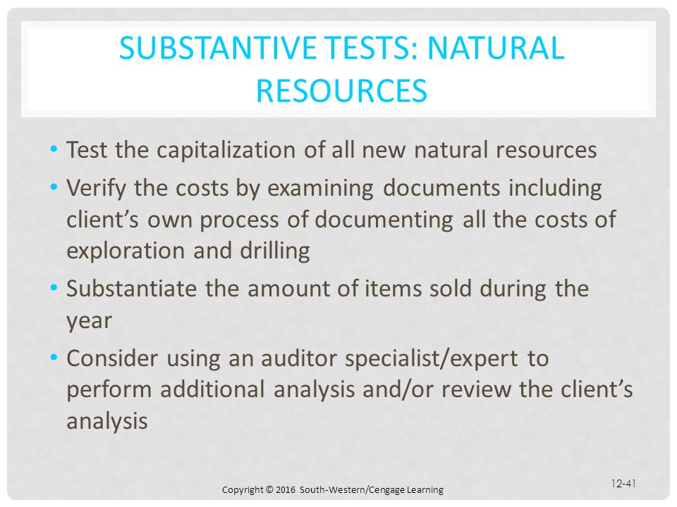 Substantive tests: natural resources