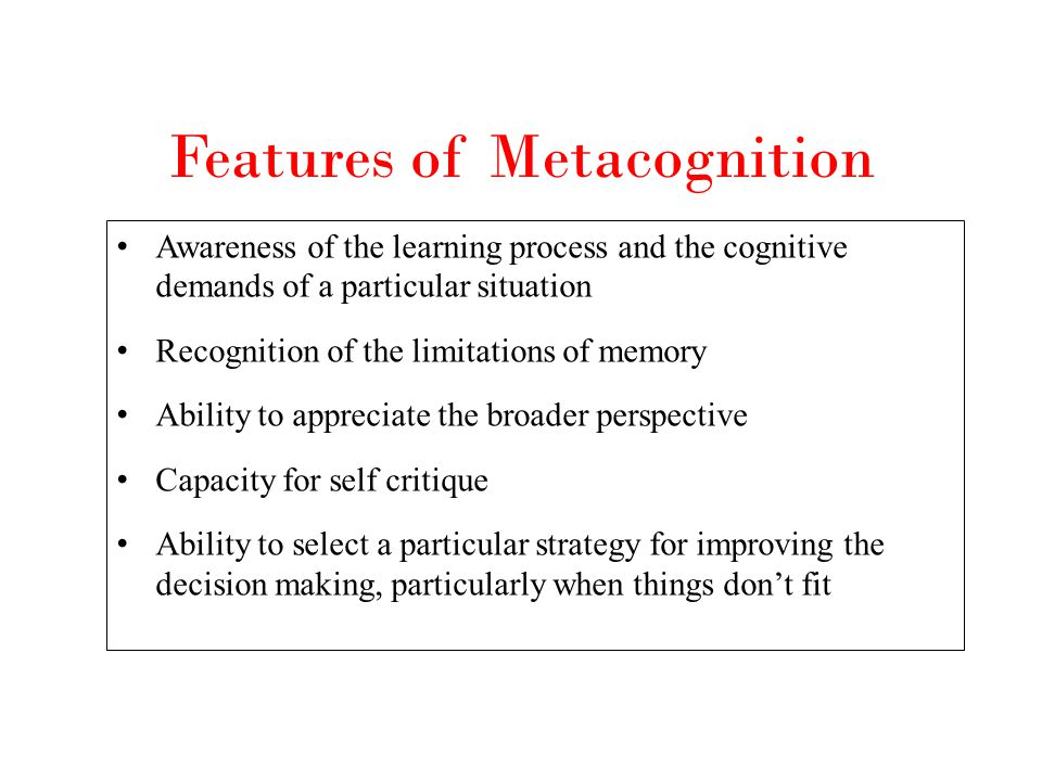 Features of Metacognition