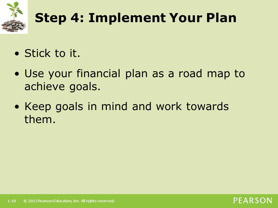 Step 4: Implement Your Plan