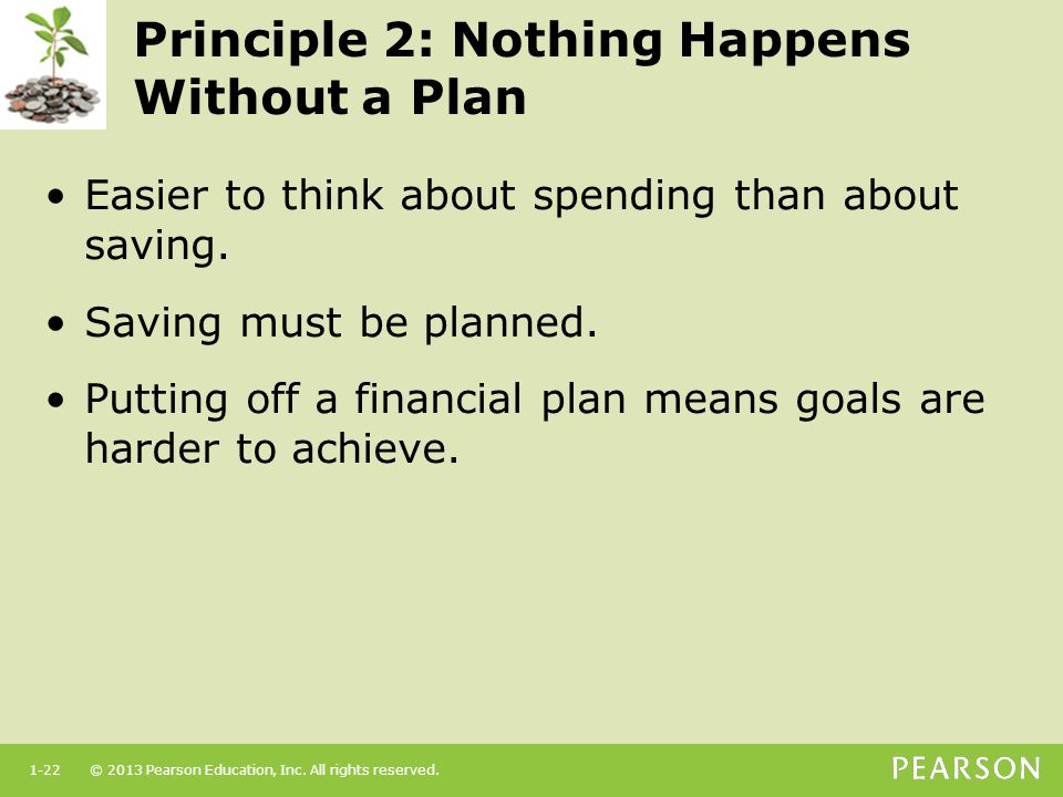 Principle 2: Nothing Happens Without a Plan