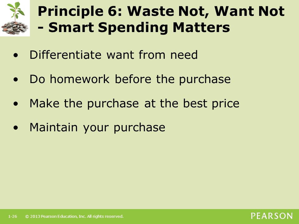 Principle 6: Waste Not, Want Not - Smart Spending Matters
