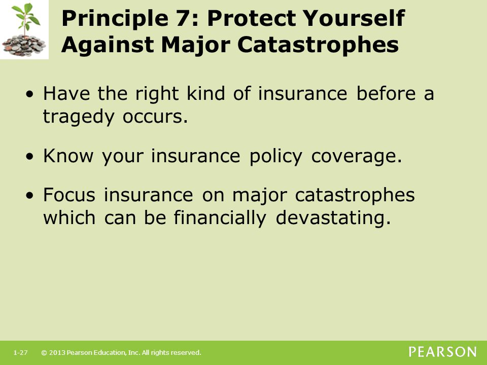 Principle 7: Protect Yourself Against Major Catastrophes