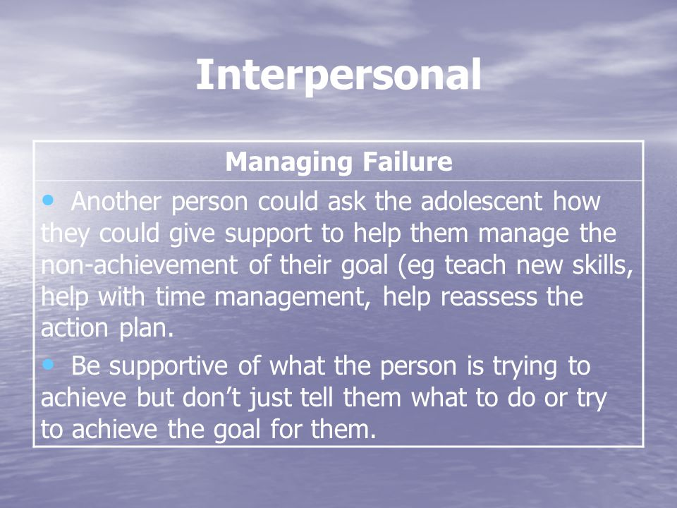 Interpersonal Managing Failure