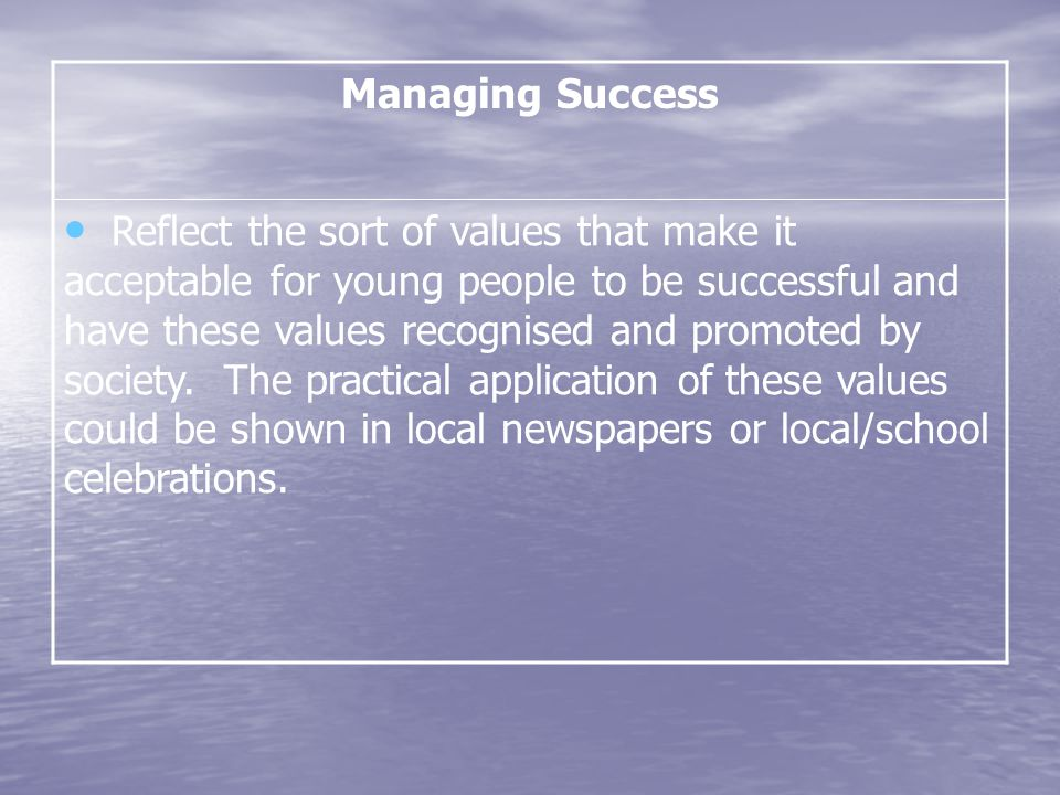 Managing Success