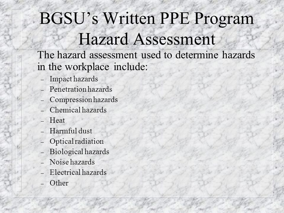 BGSU's Written PPE Program Hazard Assessment