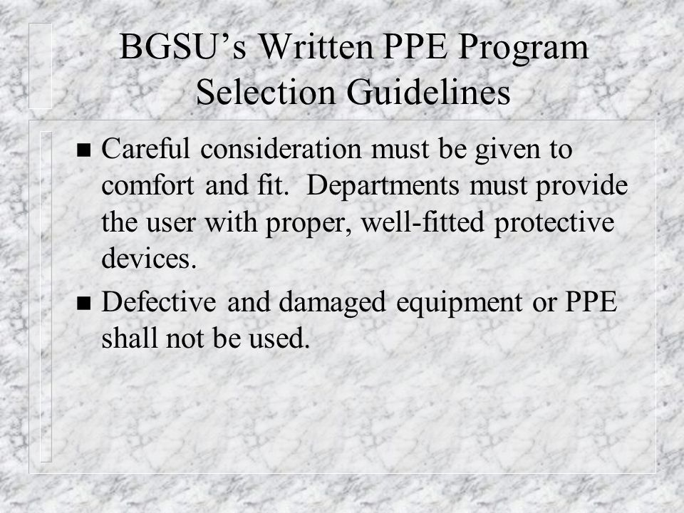 BGSU's Written PPE Program Selection Guidelines