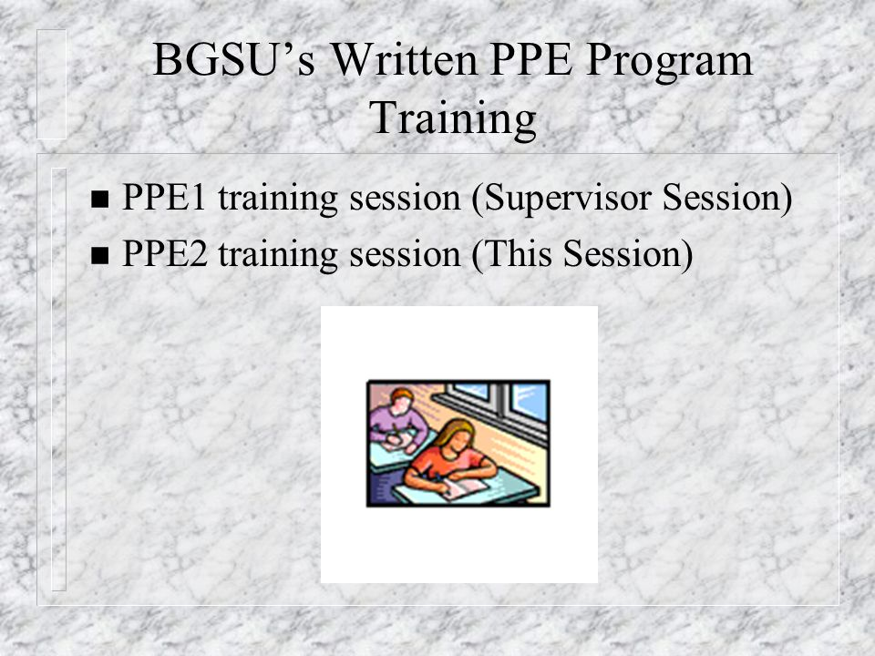 BGSU's Written PPE Program Training