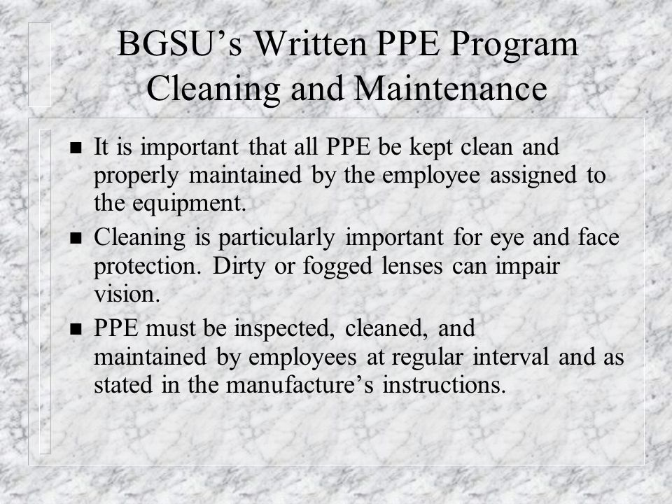 BGSU's Written PPE Program Cleaning and Maintenance