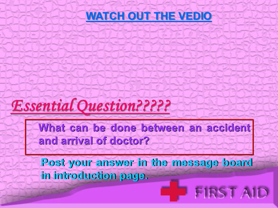 Essential Question WATCH OUT THE VEDIO