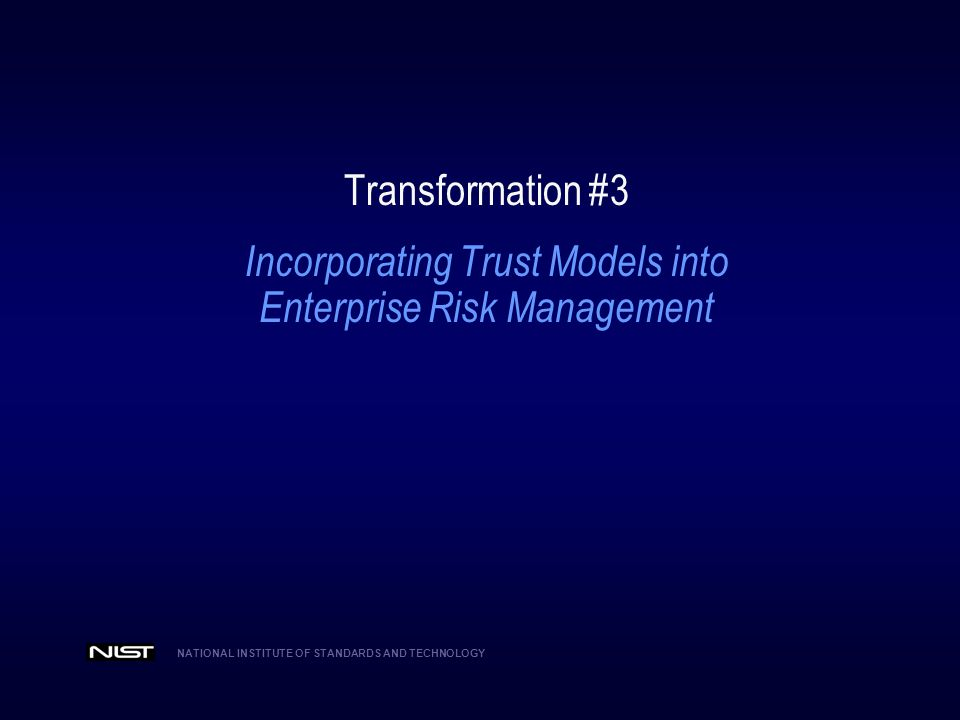 Incorporating Trust Models into Enterprise Risk Management