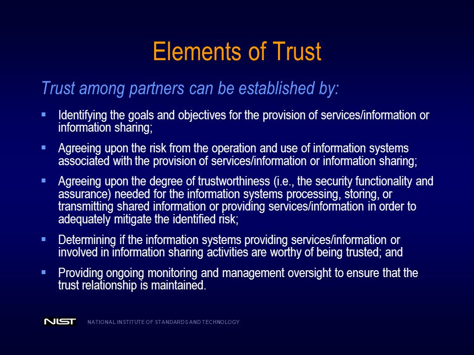 Elements of Trust Trust among partners can be established by: