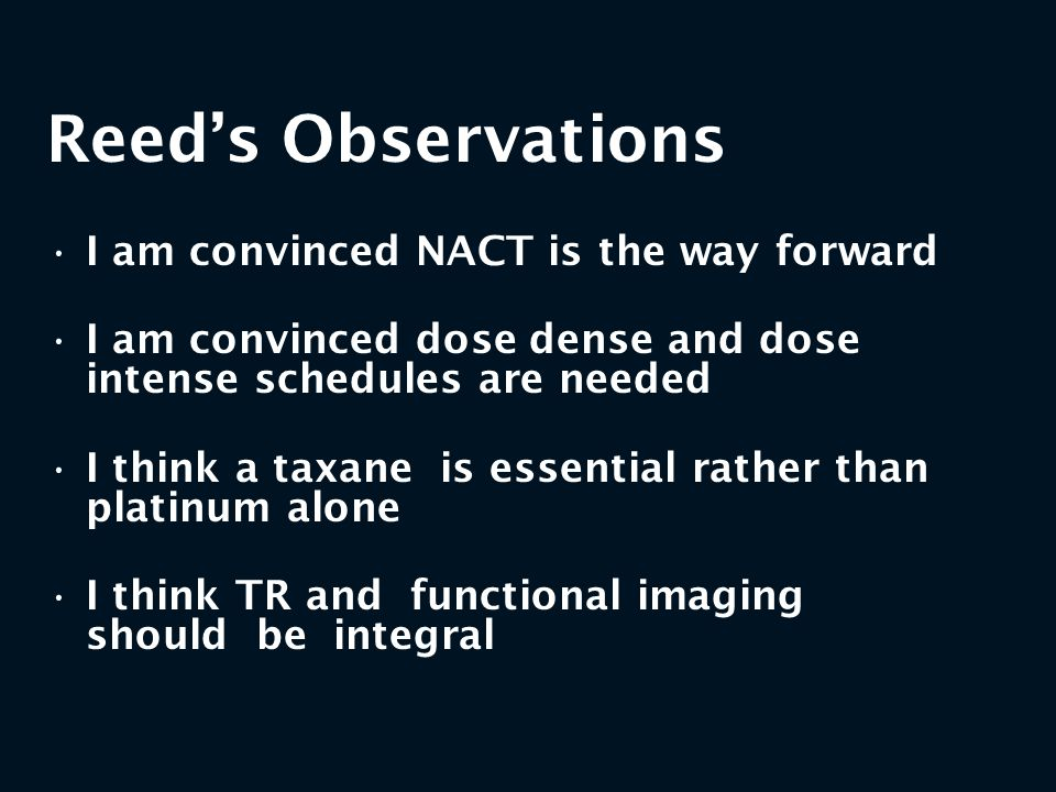 Reed's Observations I am convinced NACT is the way forward