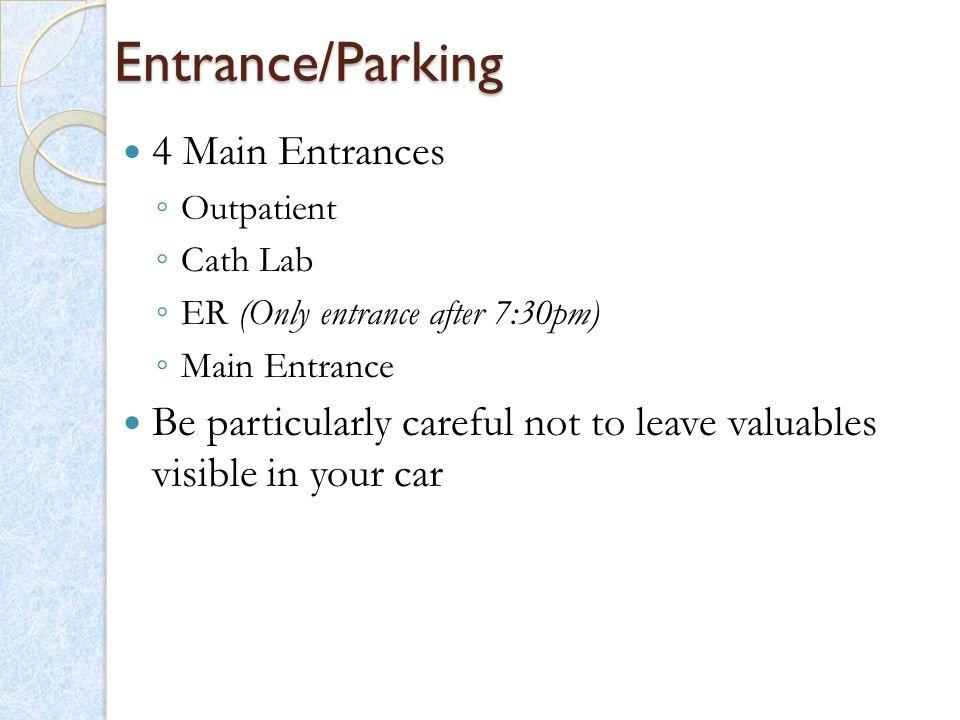 Entrance/Parking 4 Main Entrances