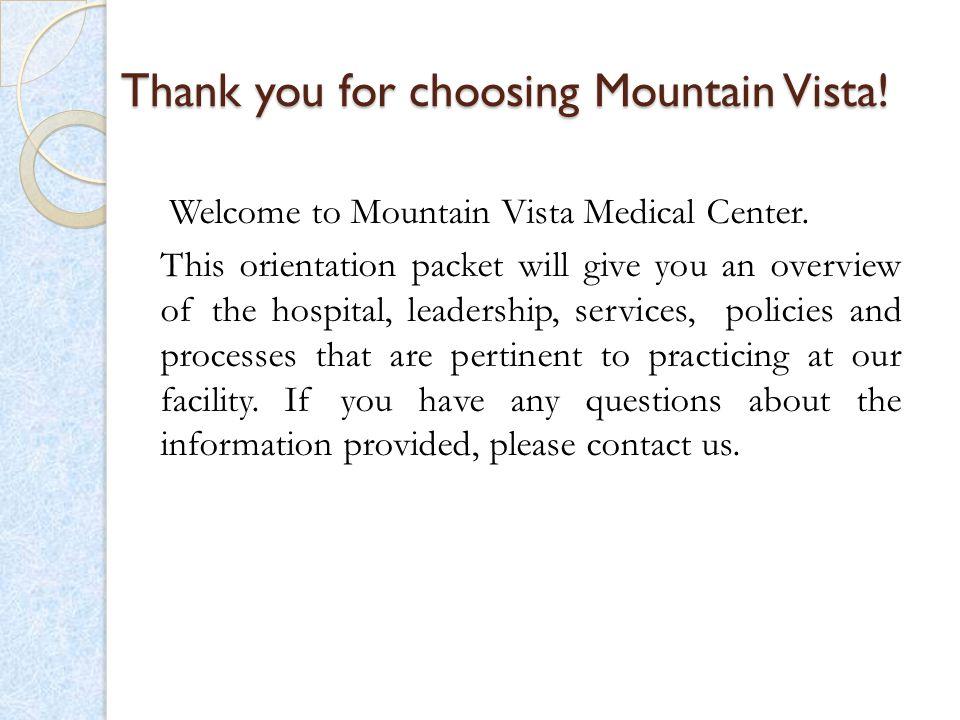 Thank you for choosing Mountain Vista!