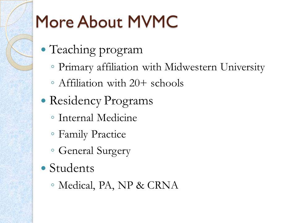 More About MVMC Teaching program Residency Programs Students