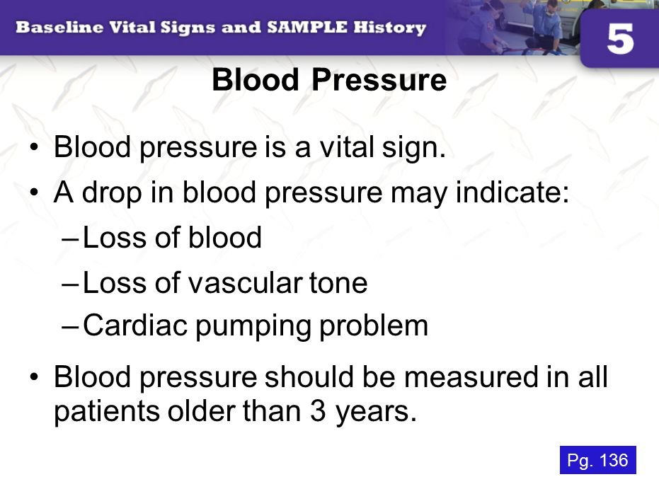 Blood Pressure Blood pressure is a vital sign.
