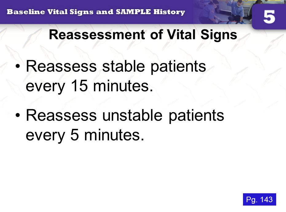 Reassessment of Vital Signs