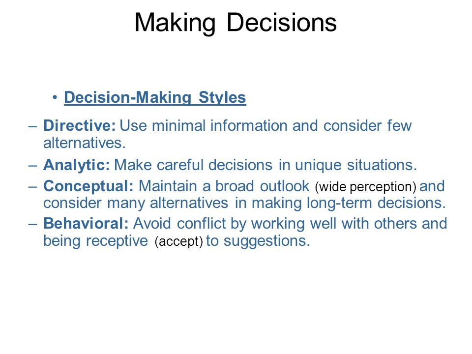 Making Decisions Decision-Making Styles