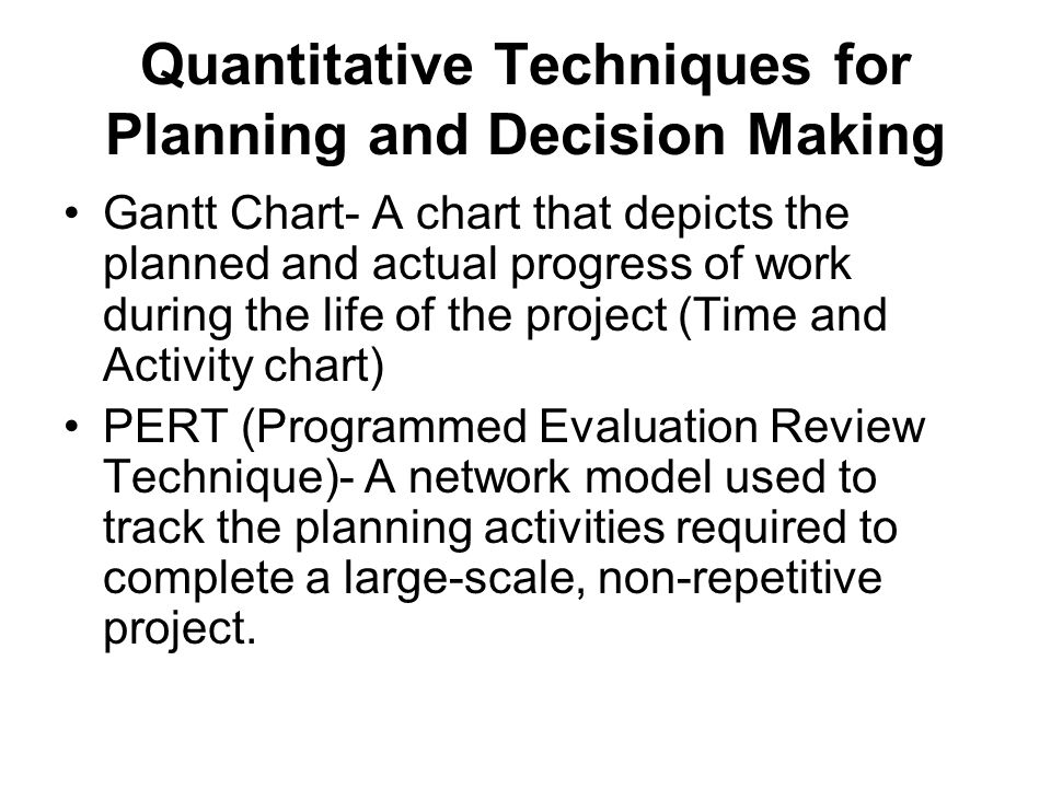 Quantitative Techniques for Planning and Decision Making