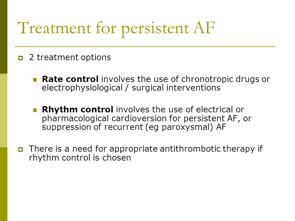Treatment for persistent AF