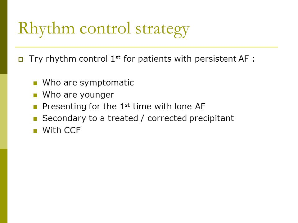 Rhythm control strategy