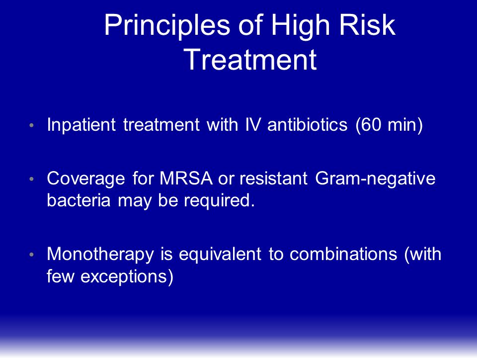Principles of High Risk Treatment