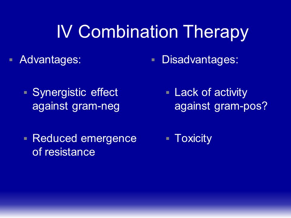 IV Combination Therapy