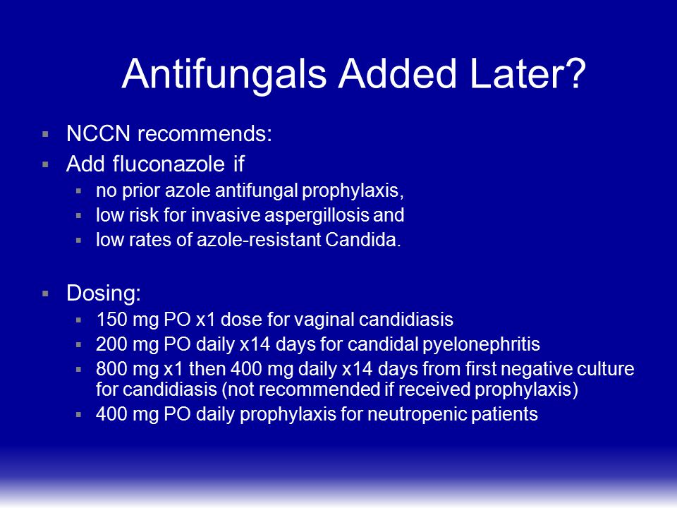 Antifungals Added Later