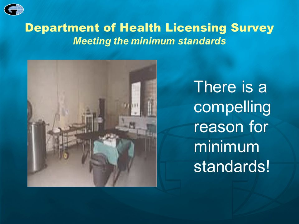 Department of Health Licensing Survey Meeting the minimum standards