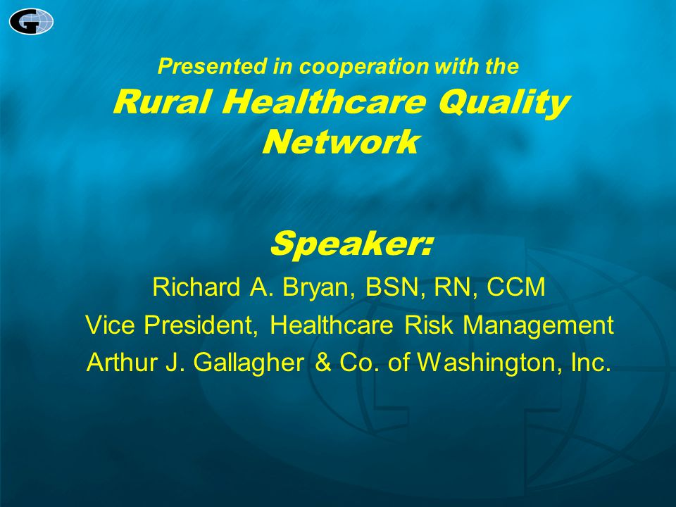 Presented in cooperation with the Rural Healthcare Quality Network